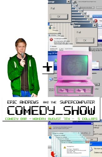 Eric Andrews and The Supercomputer Comedy Show
